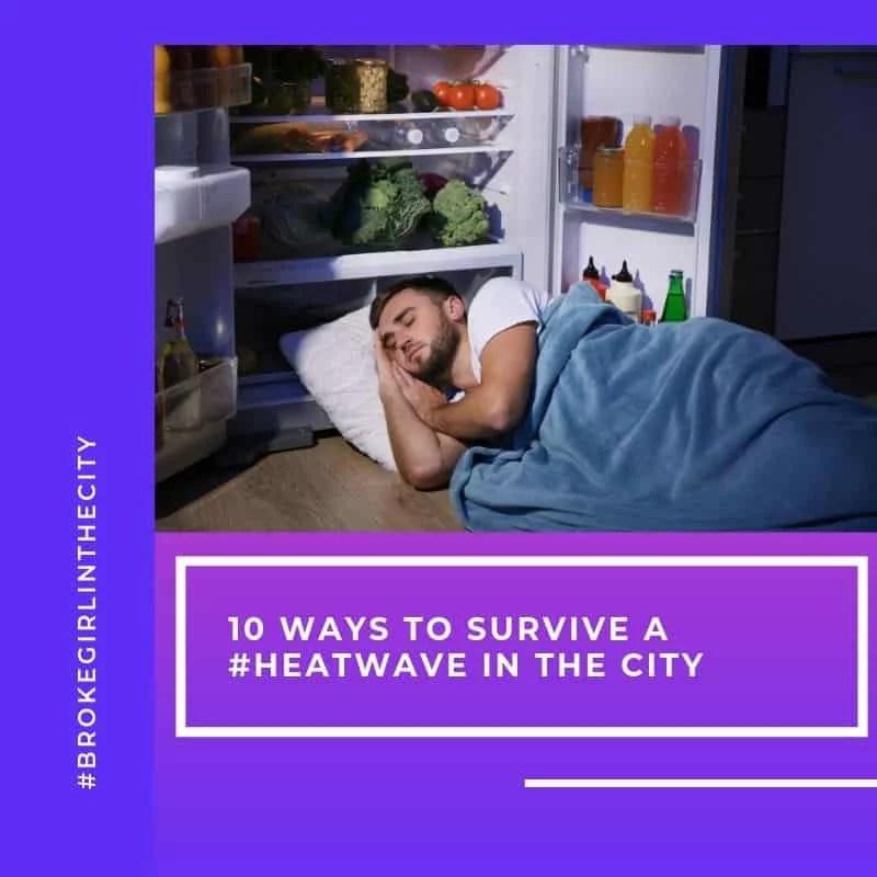 heatwave 10 ways to survive a heatwave in the city