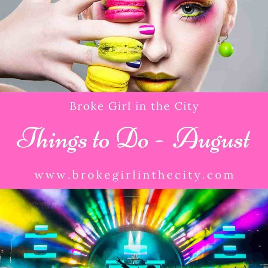 Things to do this August