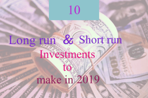 10 profitable investments to make for a short/long run