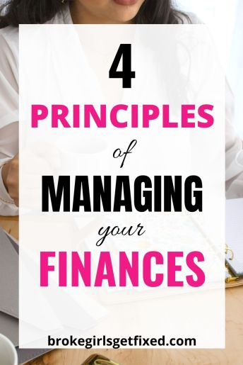 learn ways ways to manage money with these 4 principles of managing your finances
