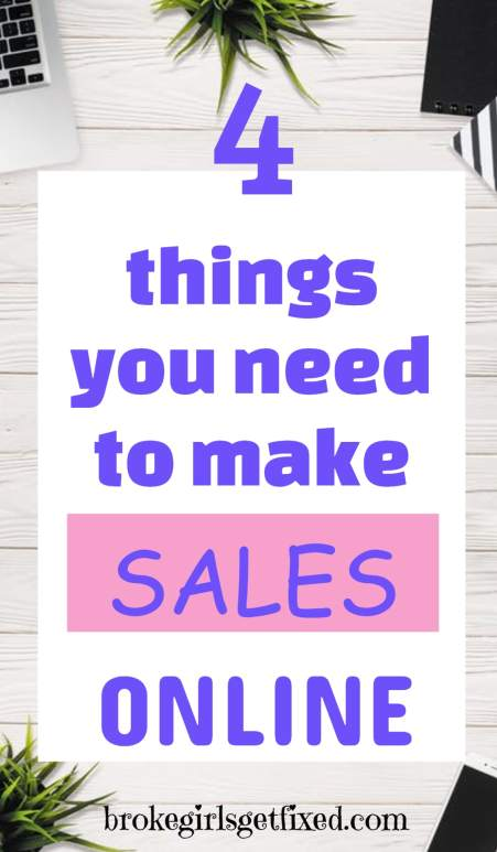 4 things you need to make sales online