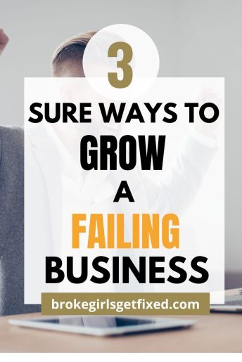 how to grow a failing business
