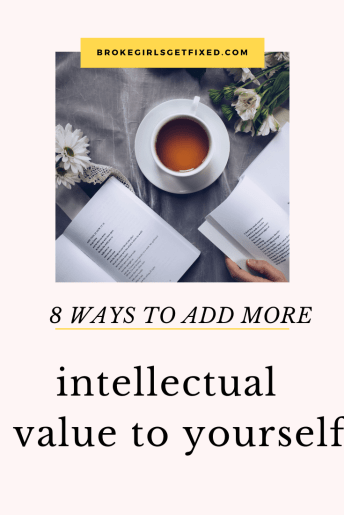 intellectual value to yourself