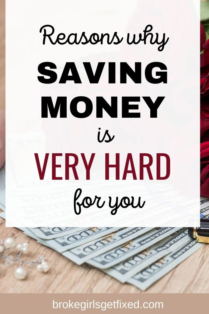 reasons why saving money is hard for you