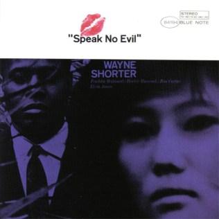 wayne-shorter-speak-no-evil
