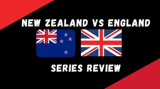 England Vs New Zealand Series Review Graphic