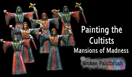 Painting Tutorial for Mansions of Madness Cultists