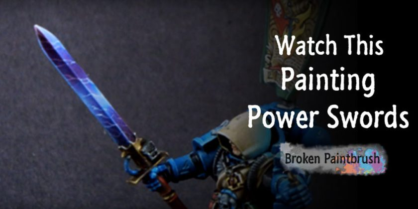 Watch This: Painting Power Swords