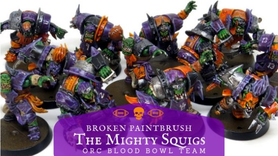 The Mighty Squigs Orc Blood Bowl Team