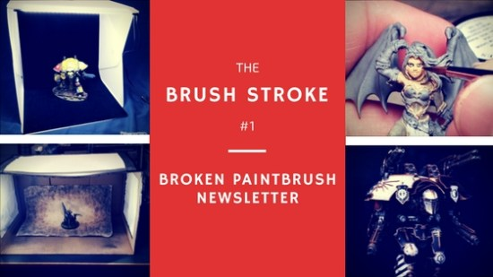 Brush Stroke 1 - The Broken Paintbrush Newsletter
