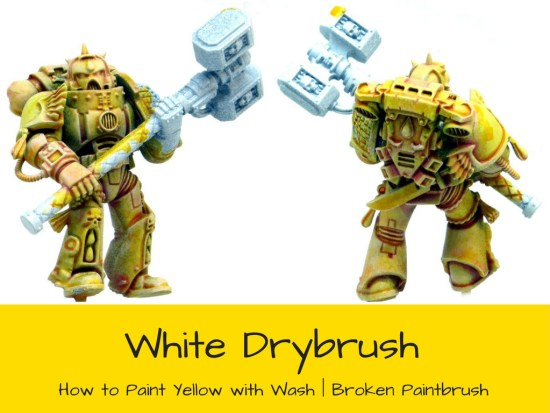 Drybrush White Over Yellow