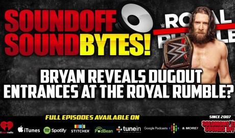 Daniel Bryan Reveals DUGOUT ENTRANCES At Royal Rumble?