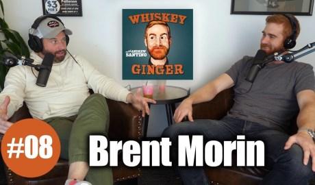Whiskey Ginger - Brent Morin - #008