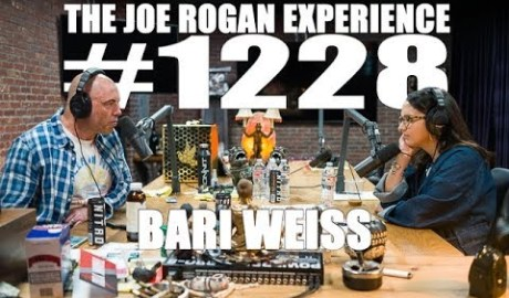 Joe Rogan Experience #1228 - Bari Weiss