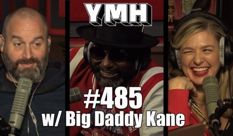 Your Mom's House Podcast - Ep. 485 w/ Big Daddy Kane