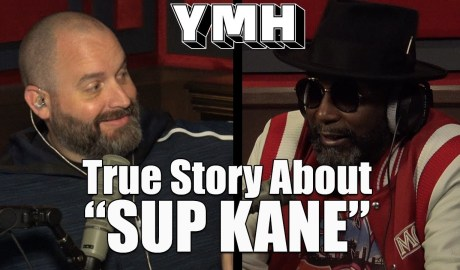 "True Story Behind ""SUP KANE"" - YMH Highlight"