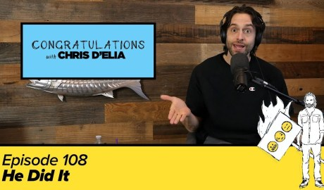 Congratulations Podcast w/ Chris D'Elia | EP108 - He Did It