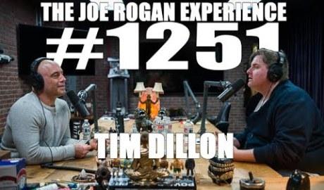 Joe Rogan Experience #1251 - Tim Dillon
