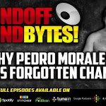 Why PEDRO MORALES Feels Like WWE's Forgotten Champion