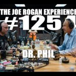 Joe Rogan Experience #1254 - Dr. Phil
