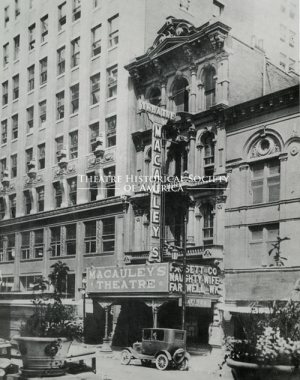 """The Naughty Wife"" – seen on the marquee here – was the last performance at Macauley's on August 29, 1925. (Courtesy Theatre Historical Society of America archives)"