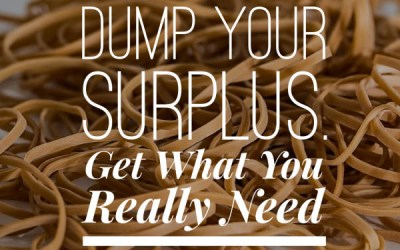 Dump Your Surplus. Get What You Really Need