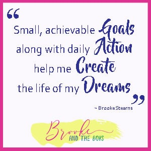 Small Achievable Goals