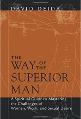 The Way of the Superior Man by David Dieda