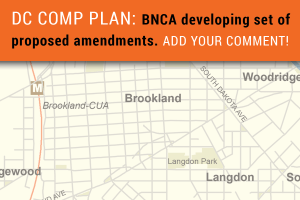 DC Comp Plan: BNCA developing set of proposed amendments. Add Your Comment!