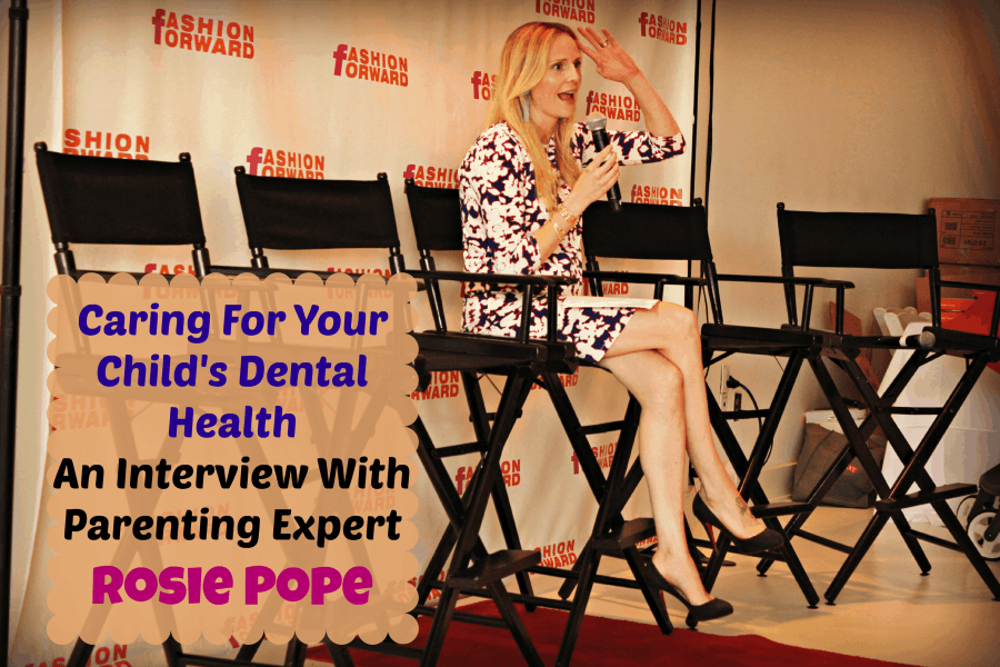 Interview With Rosie Pope & Caring For Your Child's Dental Health