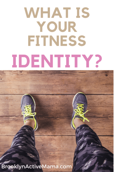 What is your personal fitness identity?