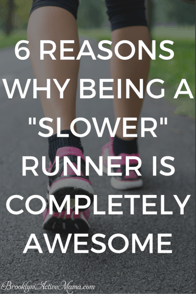 "6 Reasons Why Being A ""Slower"" Runner Is Completely Awesome"