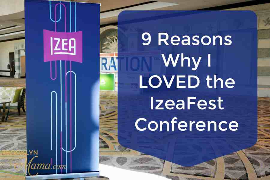 9 Reasons Why I LOVED the IzeaFest 2017 Conference