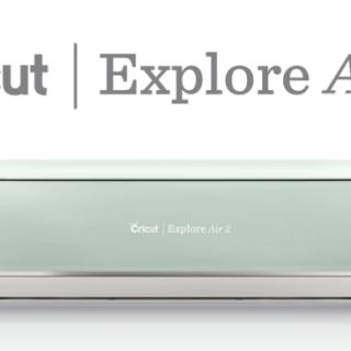 Cricut Explore Air 2 Review