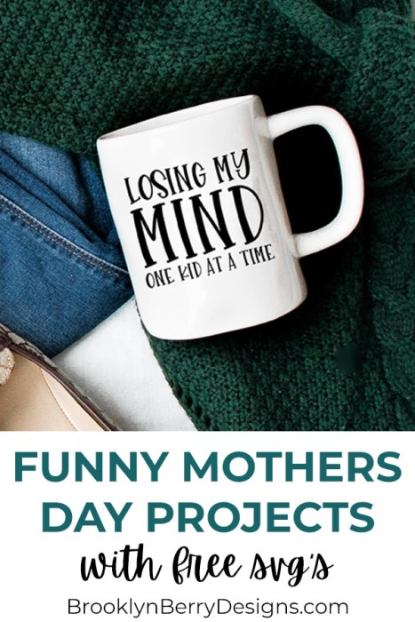Free #mothersday #mothersdayfacts #fresbergcartoon celebrate mother's day with fun fact. Funny Mom Svg Files Brooklyn Berry Designs SVG, PNG, EPS, DXF File