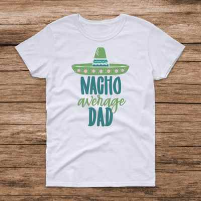 Nacho Average Dad Svg