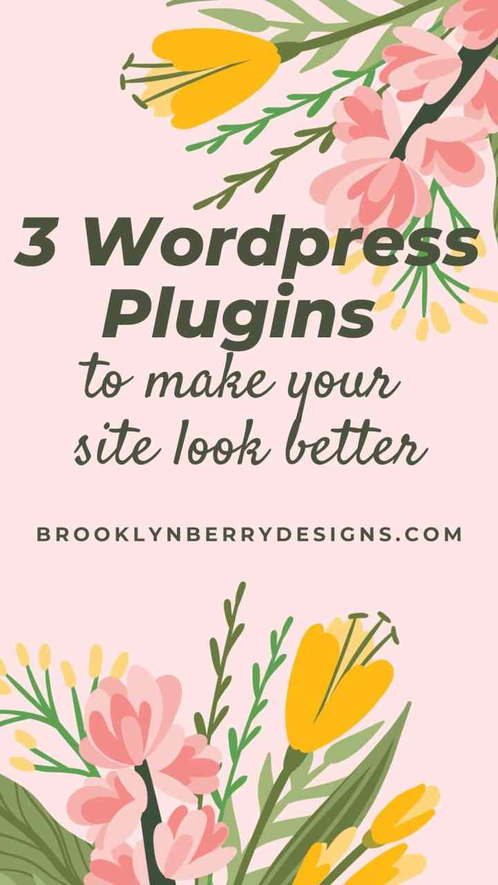 Best WordPress Plugins to make your site look great. 3 plugins worth checking out. via @brookeberry