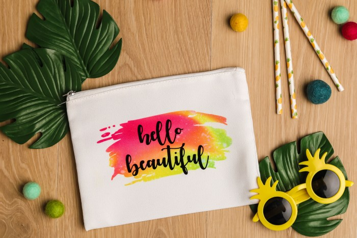 """HELLO BEAUTIFUL"" INFUSIBLE INK COSMETIC BAG TUTORIAL"