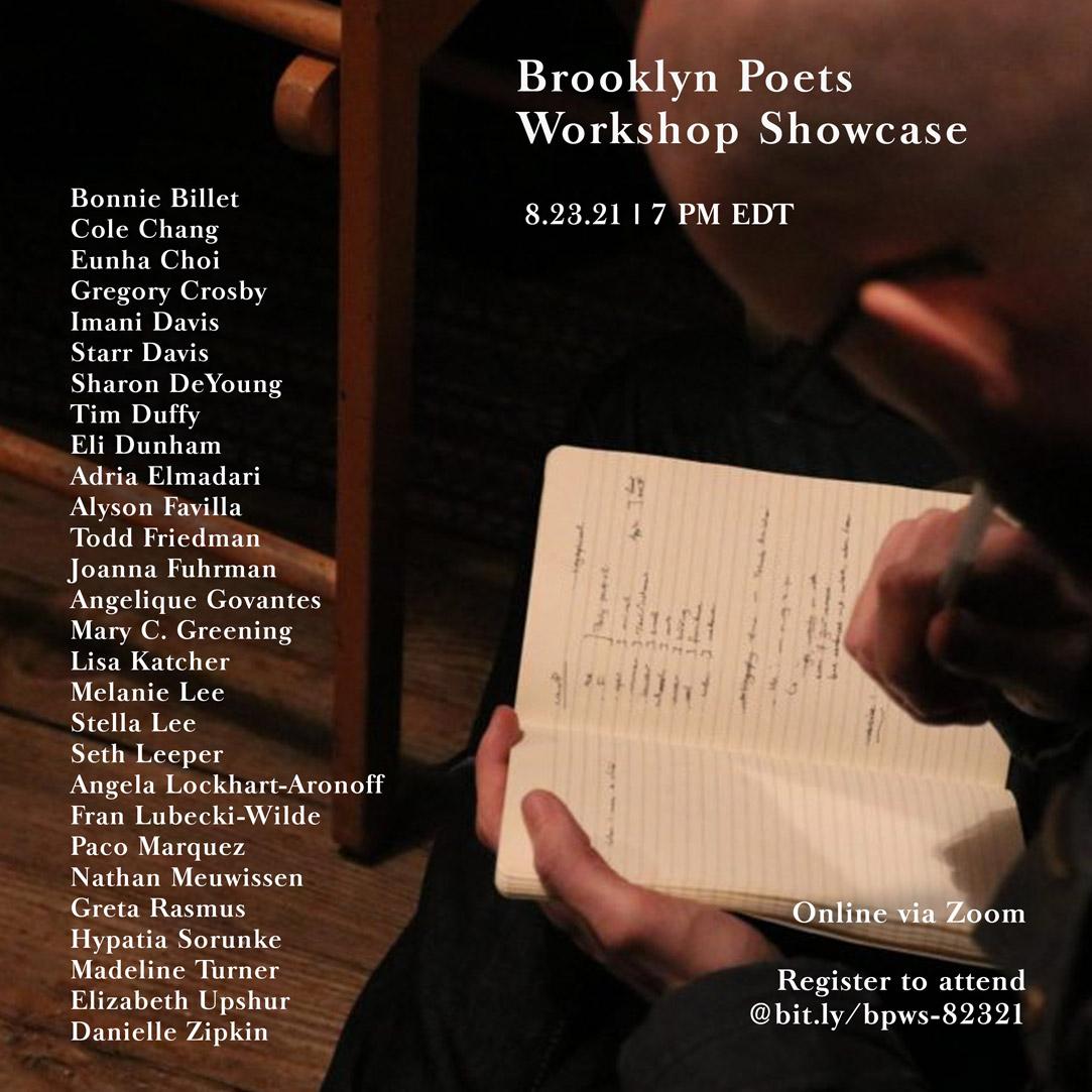 Brooklyn Poets Workshop Showcase 8.23.21