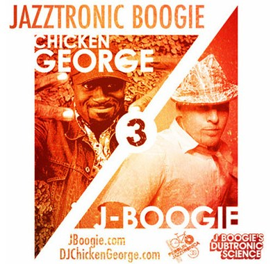 Photo of J Boogie & DJ Chicken George – Jazztronic Boogie 3