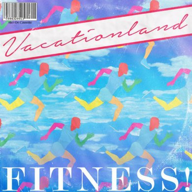 Photo of Vacationland – Fitness!