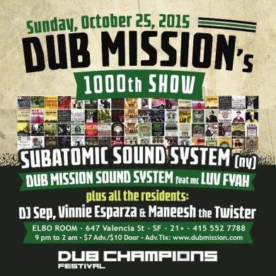 Photo of Subatomic Sound System Live Dub Set @ Dub Mission 1000