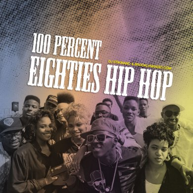 Photo of 100% Eighties Hip Hop