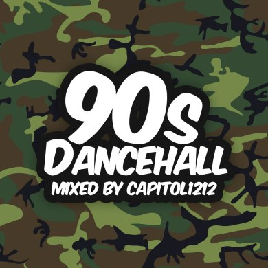 Photo of 90's Dancehall (Mixed by Capitol 1212)