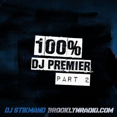 Photo of 100% DJ Premier Part 2