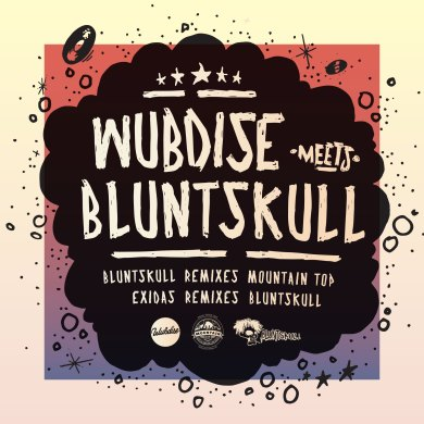 Photo of WUBDISE meets BLUNTSKULL – Dubplate Remix Mixtape