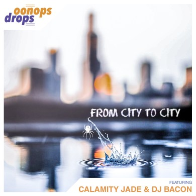 Photo of Oonops Drops – From City To City