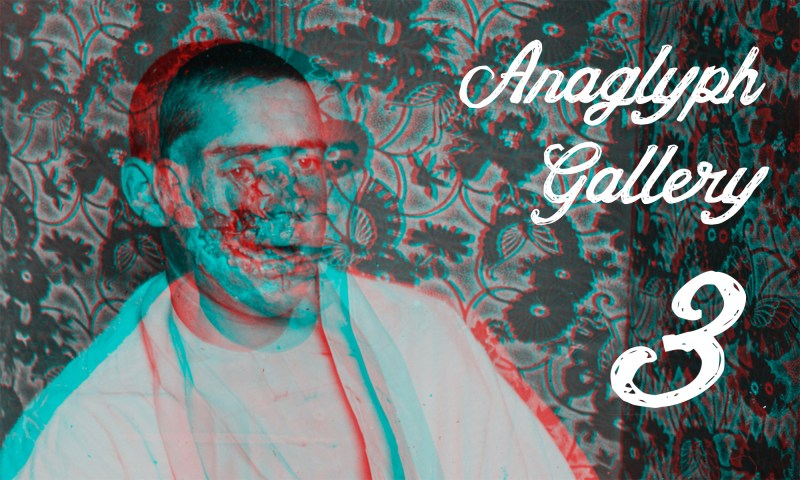 Anaglyph Gallery 3