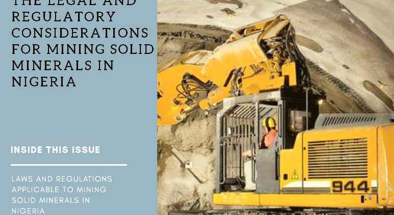understanding the legal and regulatory considerations for mining minerals in Nigeria