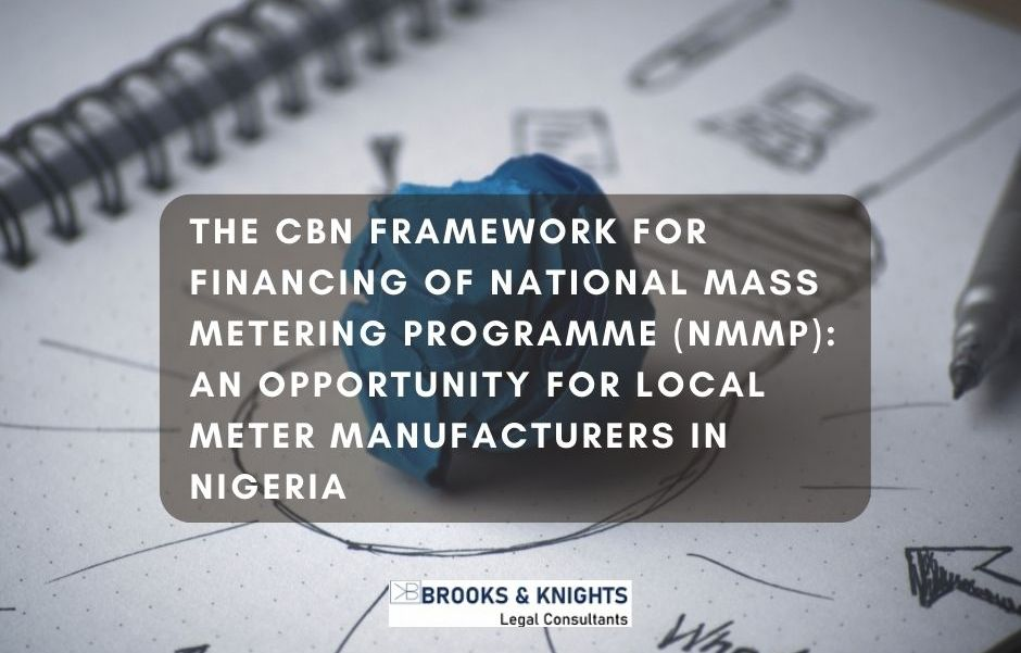 THE CBN FRAMEWORK FOR FINANCING OF NATIONAL MASS METERING PROGRAMME (NMMP)